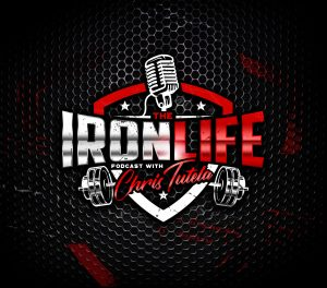 The Iron Life Podcast #2: 32 Life Lessons of Life, Training, Nutrition, Business and Personal Growth